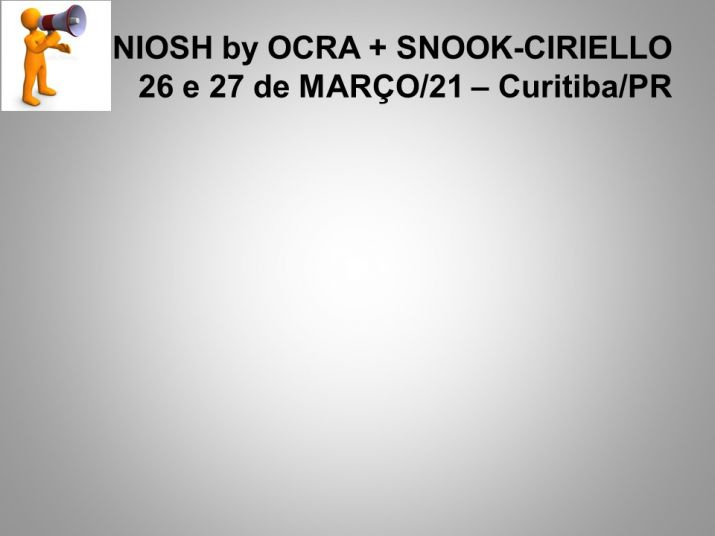 NIOSH by OCRA + SNOOK-CIRIELLO - mar21 - Curitiba